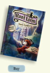Runt Farm: Clovis Escapes